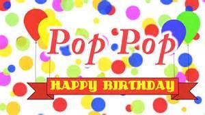 pop birthday happy birthday pop pop song