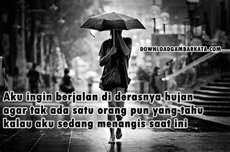 kumpulan gambar kata sedih menyentuh hati   hujan