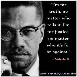 Malcolm X Quotes I M For No Matter Who Tells It I By Malcolm X