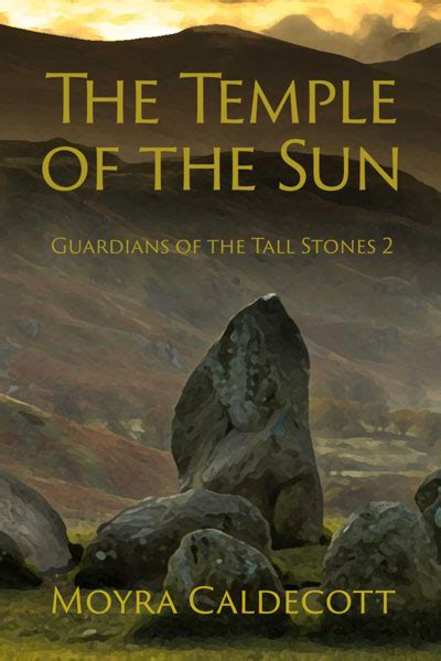 the sun guardian part one books the temple of the sun guardians of the stones 2