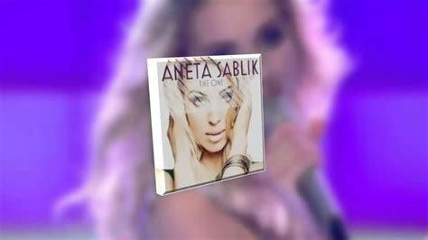 aneta sablik the one aneta sablik the one official song