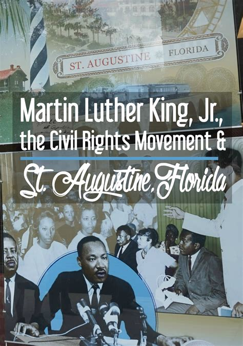 Martin Luther King Civil Rights Movement Essay by Dr Martin Luther King The Civil Right Movement And St Augustine Florida Cosmos Mariners