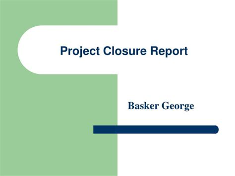 Ppt Project Closure Report Powerpoint Presentation Id 2399781 Project Closure Report Template Ppt