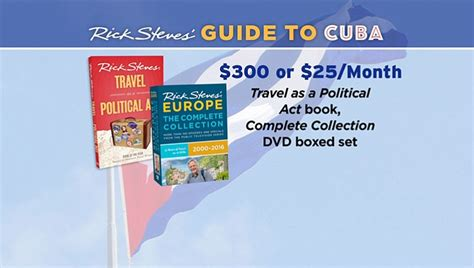 travel as a political act rick steves books rick steves guide to cuba kpbs