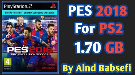 file game ps2 format iso pes 2018 ps2 iso dawnload youtube