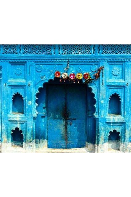 the most beautiful doors in the world themodernsybarite blue india door door j adore houseandgarden co uk