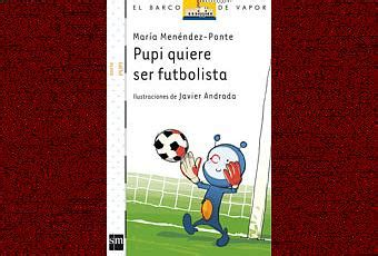 pupi quiere ser futbolista paperblog