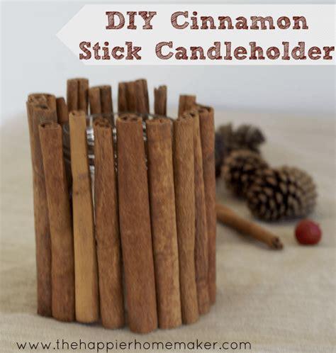 diy decorations sticks diy cinnamon stick candle holder the happier homemaker