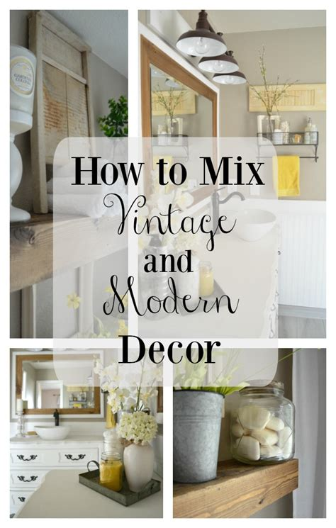 how to easily mix vintage and modern decor