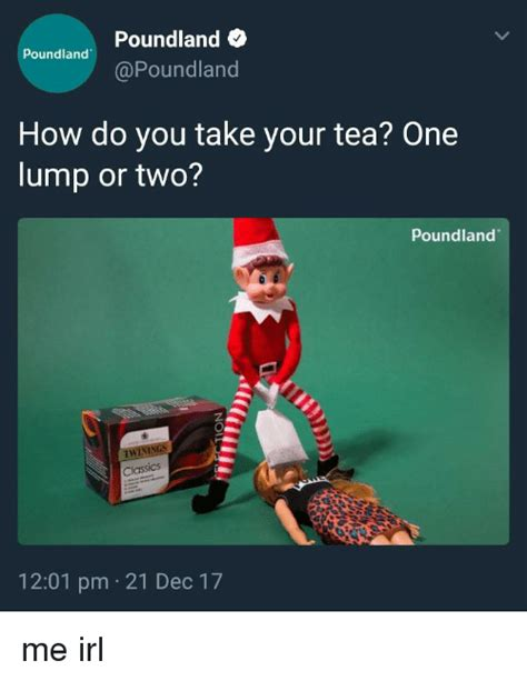 how do you your poundland poundland how do you take your tea one lump or two poundland twinings 1201