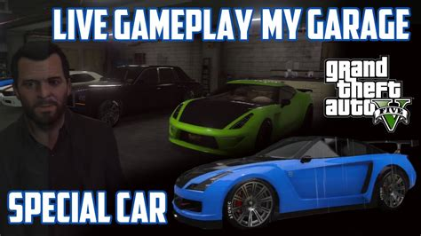 Gta 5 Special Vehicles In Garage by Gta 5 Live Gameplay Garage Special Car Elegy Fully