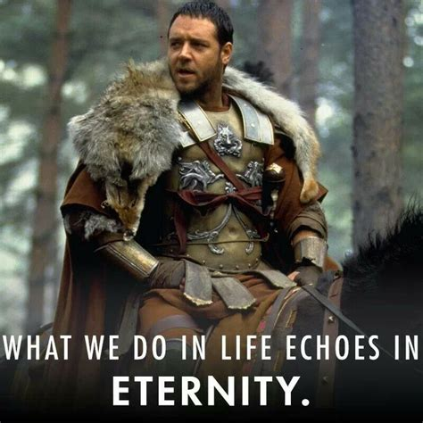 what we do in life echoes in eternity tattoo 130 best images about quotes on