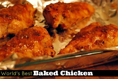 The World's Best Baked Chicken   Aunt Bee's Recipes