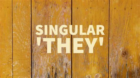gender neutral pronouns singular  grammar girl