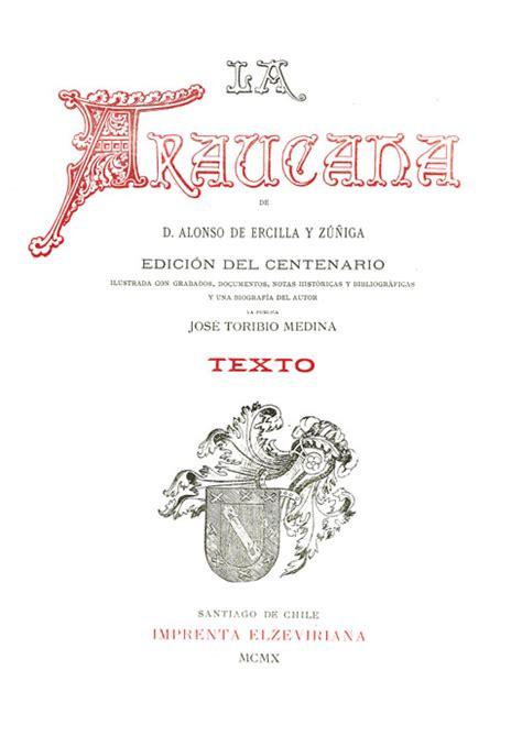 la araucana letras latinoamericanas 9583006726 la araucana de alonso de ercilla y z 250 241 iga ilustrada con grabados documentos notas