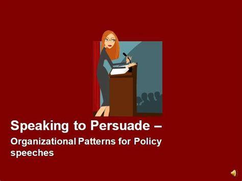 organizational pattern public speaking types of persuasive speeches part 4 authorstream