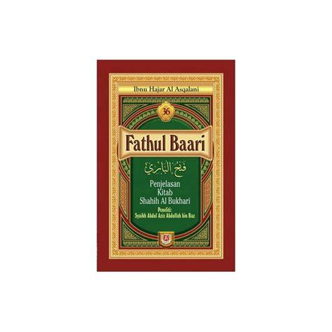 Buku Terjemah Fathul Baari 36 Jilid buku fathul baari lengkap 1 set jilid 1 36 penjelasan