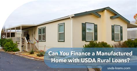 usda rural housing loan rates can you finance a manufactured home with usda rural loans usda loans