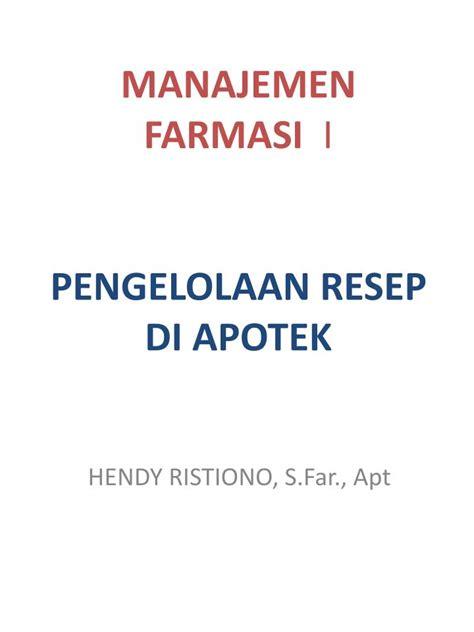 Manajemen Apotek ppt manajemen farmasi i pengelolaan resep di apotek powerpoint presentation id 3189008