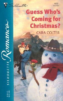Harlequin Cara Colter Guess Whos Coming For Christmast guess who s coming for by cara colter fictiondb