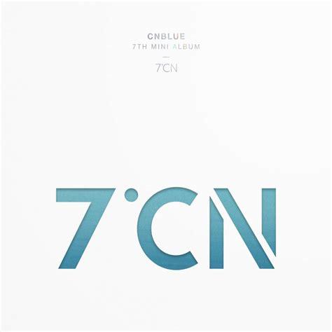 Cnblue 7th Mini Album 7cn Special Version mv album review cnblue 7 176 cn between us