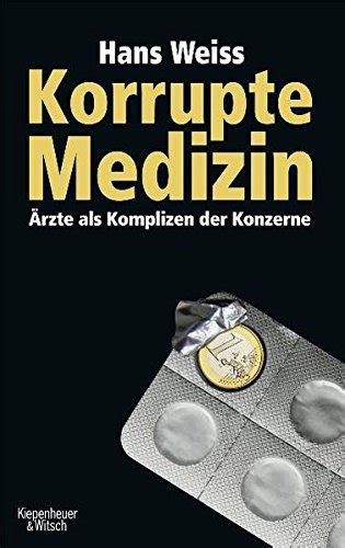 Lesen Sie Buch Online Kostenlos Korrupte Medizin 196 Rzte
