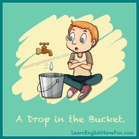 a drop in the drop in the bucket idiom