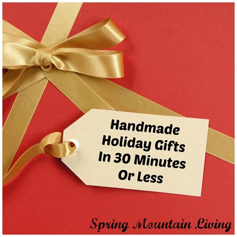 Last Minute Handmade Gifts - last minute handmade gifts you can make in 30
