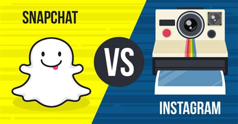 Or On Snapchat Snapchat Vs Instagram Which Should You Use