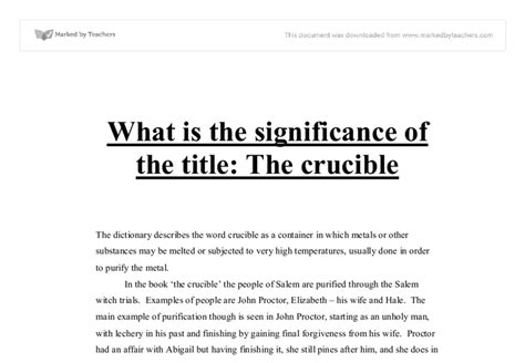 An Essay On The Crucible by Abigail Williams Essay