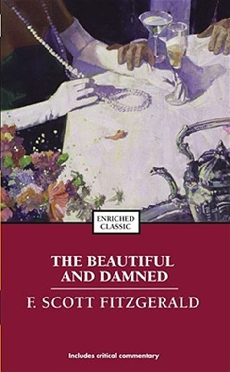 the beautiful and damned books the beautiful and damned by f fitzgerald reviews