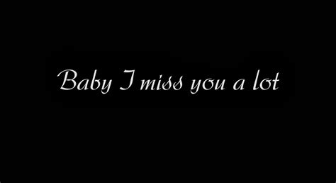 i miss you baby images i miss you baby quotes quotesgram