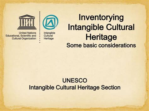 what is intangible cultural heritage intangible ppt unesco intangible cultural heritage section