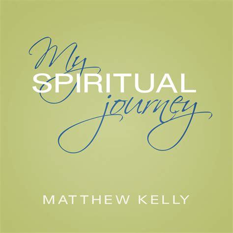 My Spiritual Journey Essays by My Spiritual Journey Lighthouse Catholic Media