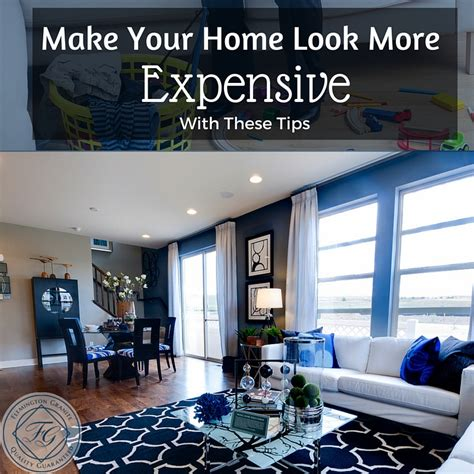 make your home make your home look more expensive with these tips