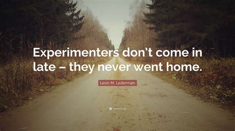 What Not To Dont Come Late by M Lederman Quotes 20 Wallpapers Quotefancy
