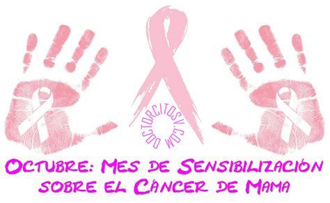 imagenes octubre mes cancer octubre quot mes de sensibilizaci 243 n sobre el c 225 ncer de mama quot