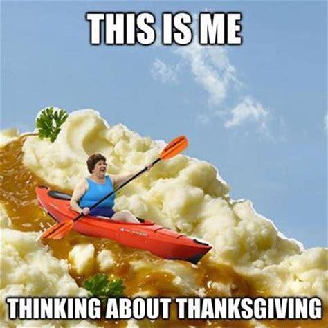Thanks Giving Meme - best 25 thanksgiving funny ideas on pinterest