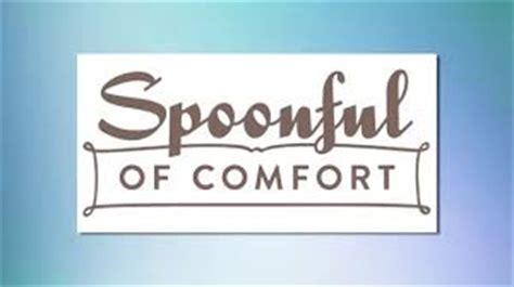 Spoonful Of Comfort by Feel Better Heal Better With Comfort Delivered
