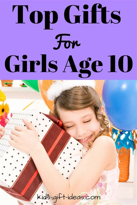 best gifts for girls aged 10 top gifts for age 10 best gift ideas for 2017 birthdays gift and travel cake