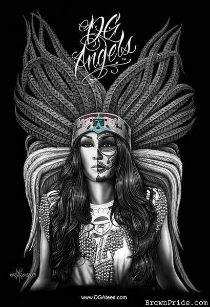 Azteca Queen. Creator of the homies new T-Shirt line at