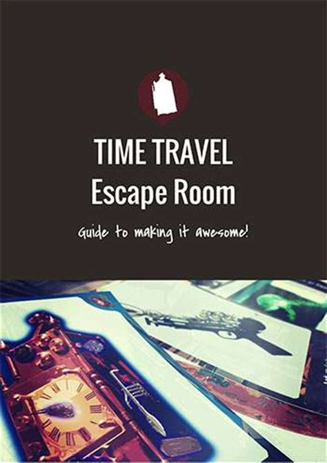 printable escape room free download the diy escape game time travel fun date