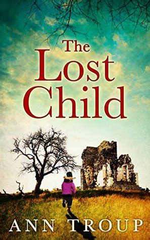the lost child of the lost child by ann troup