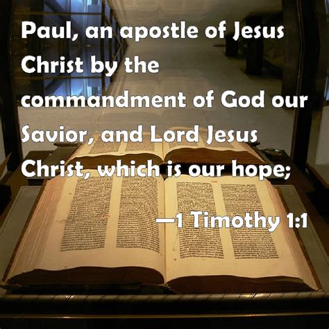 jesus the lord according to paul the apostle a concise introduction books 1 timothy 1 1 paul an apostle of jesus by the