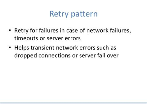 net retry pattern expect the unexpected anticipate and prepare for failures