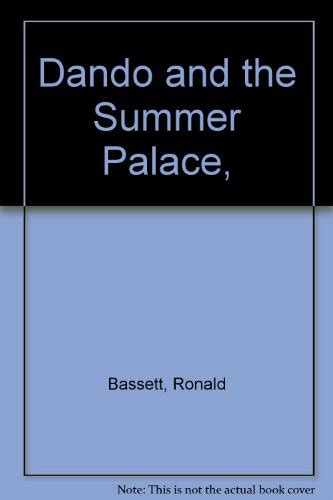 the summer palace books dando book series by ronald bassett william clive