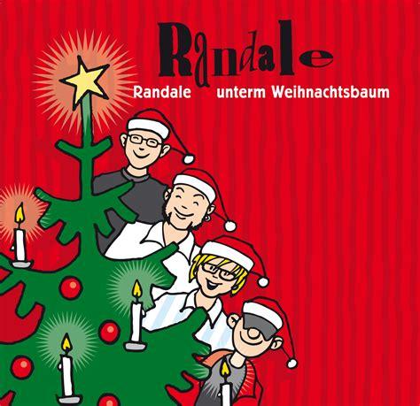 randale unterm weihnachtsbaum randale kinderlieder