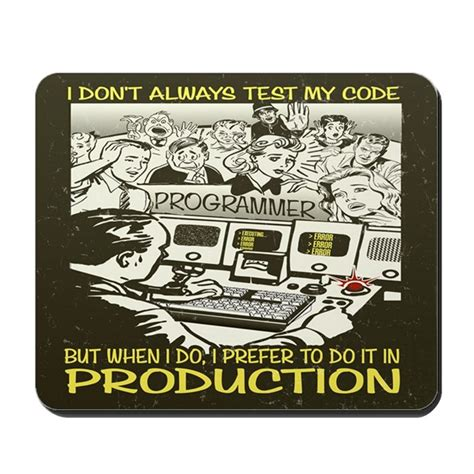 test my don t always test my code mousepad by pcab