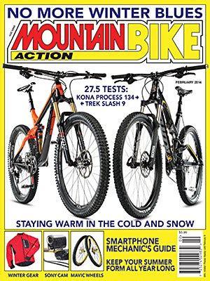 Mba Bike Magazine by February 2014 Mountain Bike Volume 29 Number 2