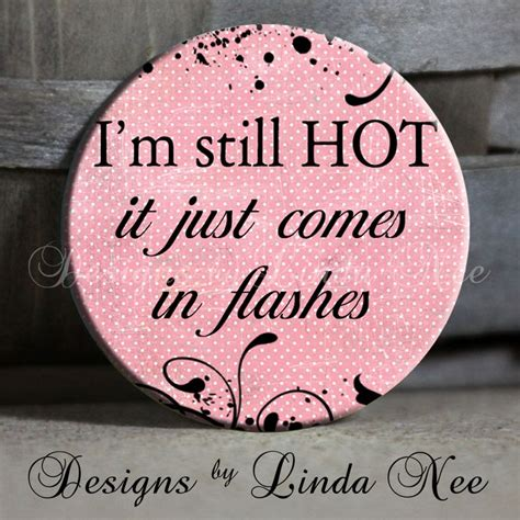 hot flashes funny sayings 28 best funny side of having hot flashes images on